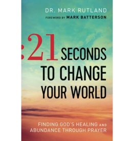MARK RUTLAND 21 SECONDS TO CHANGE YOUR WORLD