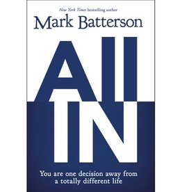 MARK BATTERSON ALL IN