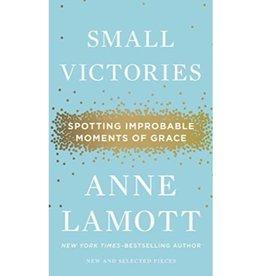 ANNE LAMOTT Small Victories