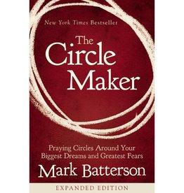 MARK BATTERSON The Circle Maker