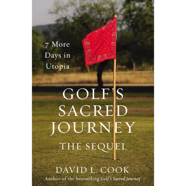 DAVID COOK Golfs Sacred Journey The Sequel