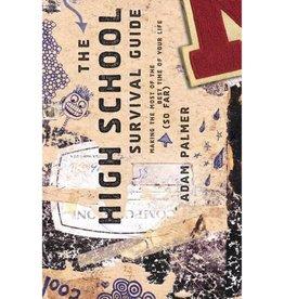ADAM PALMER HIGH SCHOOL SURVIVAL GUIDE