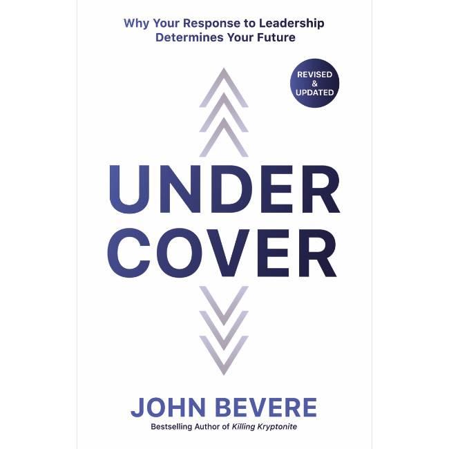 JOHN BEVERE Under Cover
