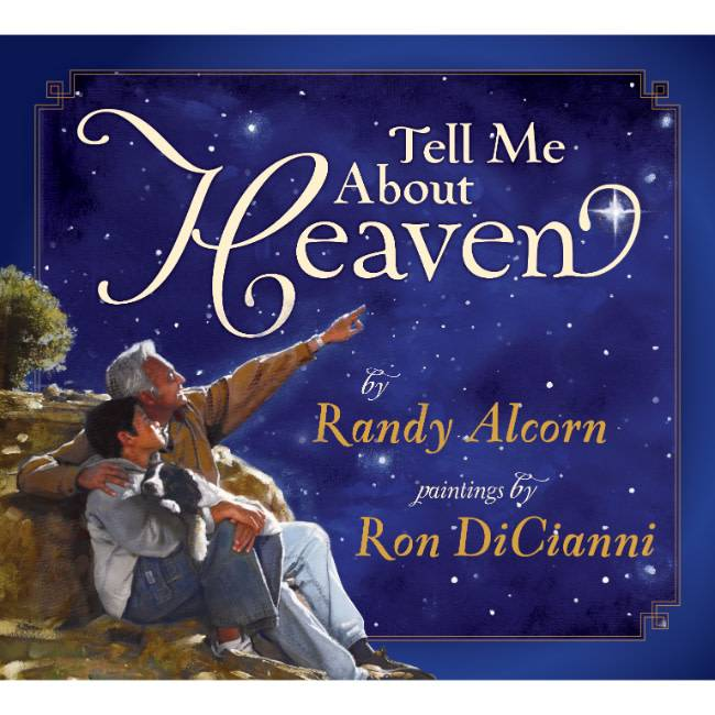 RANDY ALCORN Tell Me About Heaven