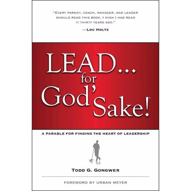 Lead... for God's Sake!