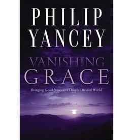 PHILIP YANCEY Vanishing Grace