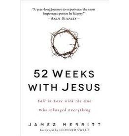 JAMES MERRITT 52 Weeks With Jesus