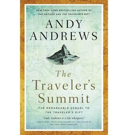 ANDY ANDREWS The Traveler's Summit
