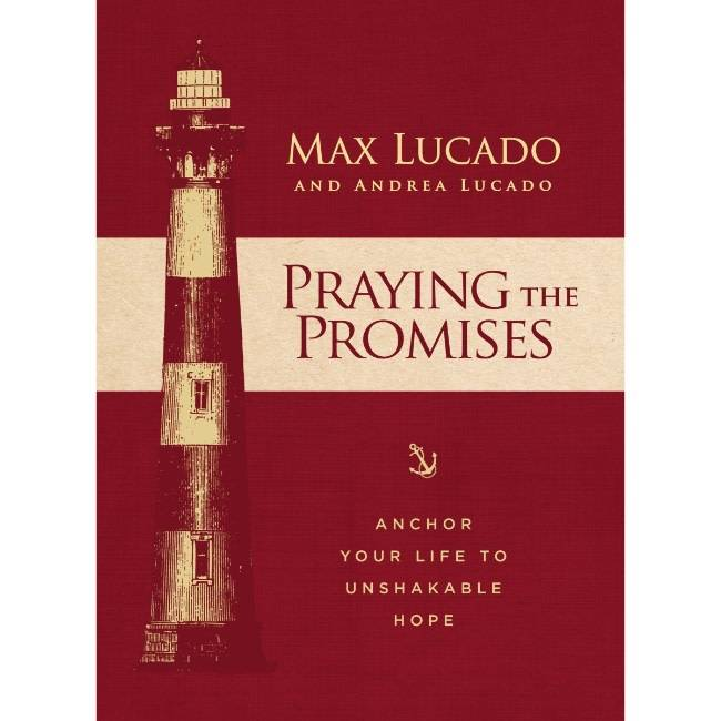 MAX LUCADO Praying The Promises