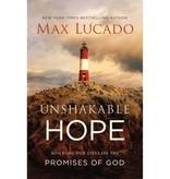 MAX LUCADO Unshakable Hope