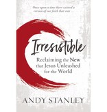 ANDY STANLEY Irresistible