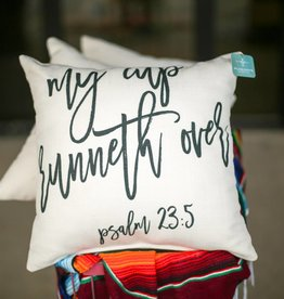 My Cup Runneth Over Pillow