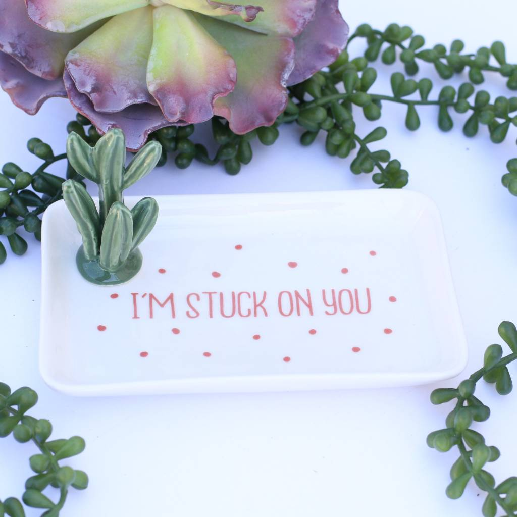 Cactus Jewelry Tray - I'm Stuck On You