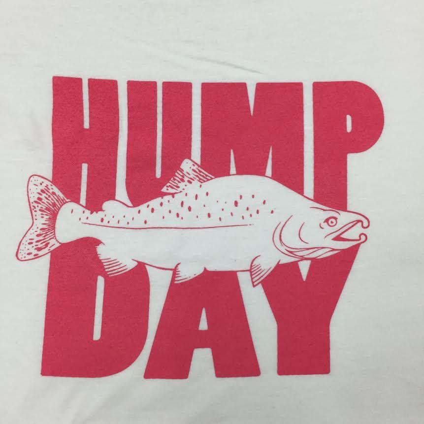 Gig Harbor Fly Shop Gig Harbor Fly Shop Hump Day T-shirt