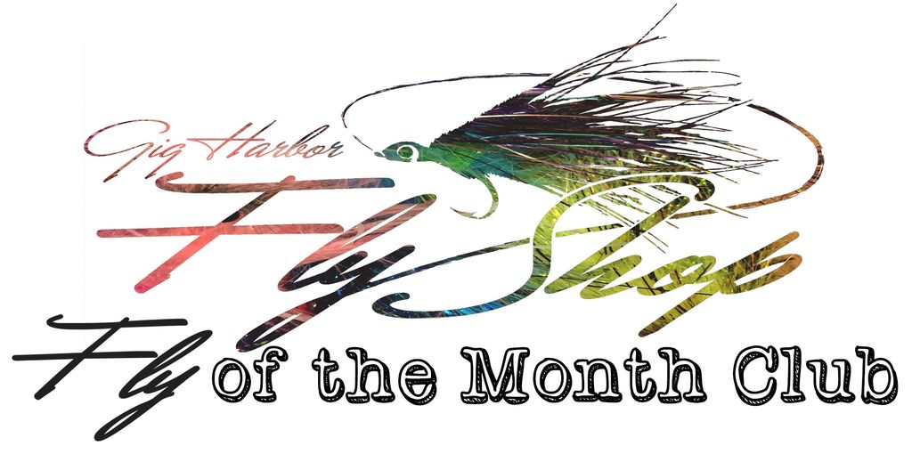 Gig Harbor Fly Shop Fly Of The Month Program