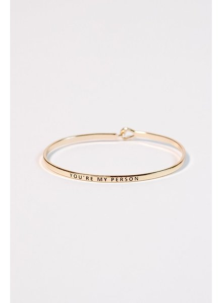 "Gold Gold ""you're my person"" bangle"