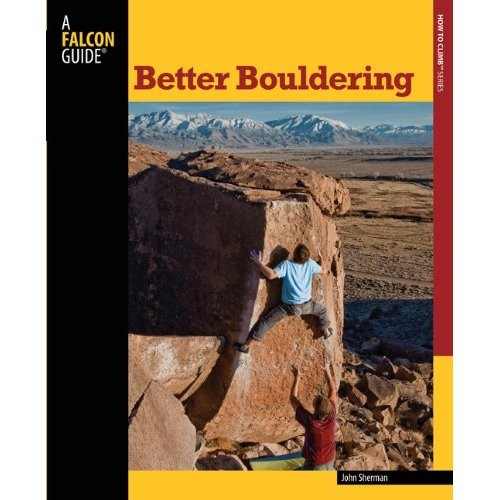 Falcon Falcon Guides Better Bouldering, 2nd