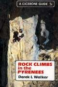 Partner's West Cicerone Press Rock Climbs in the Pyrenees