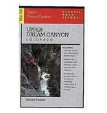 Falcon Upper Dream Canyon Colorado: Classic Rock Climbs