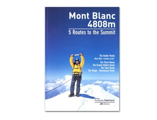 Petzl Mont Blanc 4808m 5 Routes to the Summit