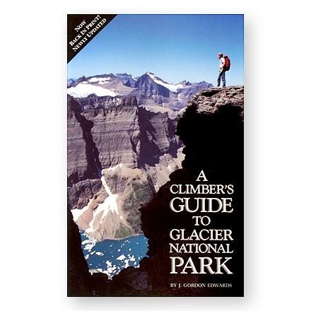 Falcon Falcon Guides A Climber's Guide to Glacier National Park