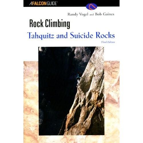 Falcon Falcon Guide Tahquitz and Suicide Rocks
