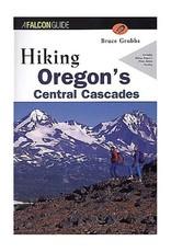 Falcon Falcon Guide Hiking Oregon's Central Cascades