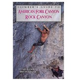 Falcon Climber's Guide to American Fork Canyon Rock Canyon