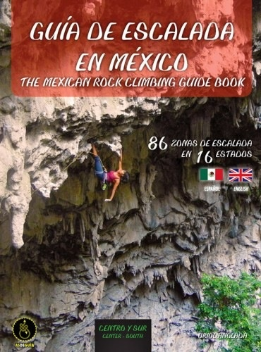 Wolverine Publishing Wolverine Mexico Rock Climbs, South