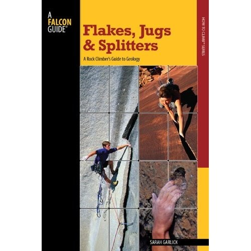 Falcon Falcon Guides Flakes, Jugs, and Splitters