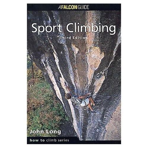 Falcon Falcon Guides How to Rock Climb: Sport Climbing, 3rd