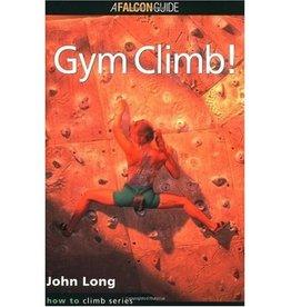 Falcon Falcon Guides How to Rock Climb: Gym Climb