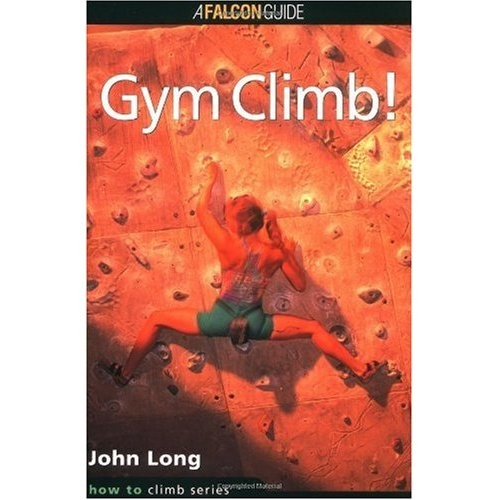 Falcon Falcon Guides How to Rock Climb: Gym Climb