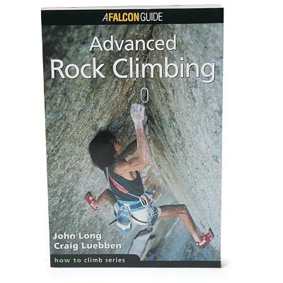 Falcon Falcon Guides How to Climb: Advanced Rock Climbing