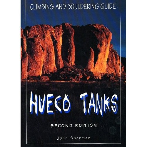 Falcon Falcon Guides Hueco Tanks Climbing and Bouldering Guide, 2nd