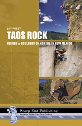 Sharp End Sharp End Taos Rick: Climbs and Boulders of Northern New Mexico