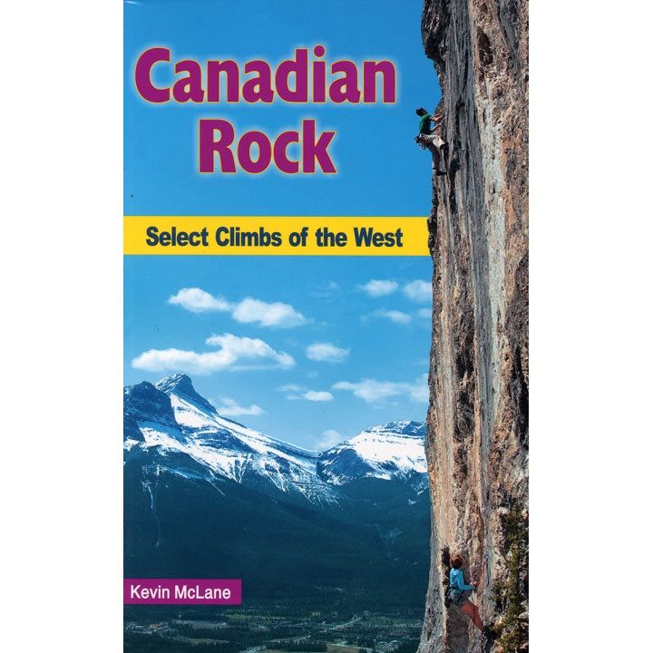 High Col Press High Col Press Canadian Rock, Select Climbs of the West
