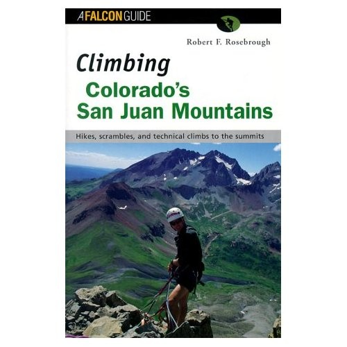 Falcon Falcon Guide Climbing Colorado's San Juan Mountains