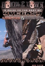 Sharp End Sharp End A Guide to the Very Best of Vegas Limestone and Sandstone,