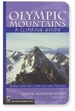 Mountaineers Olympic Mountains A Climbing Guide, 4th Edition