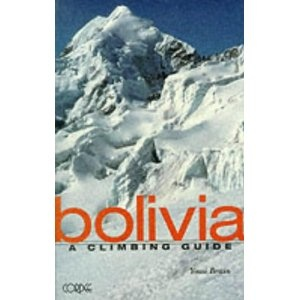 Mountaineers Mountaineers Books Bolivia A Climbing Guide