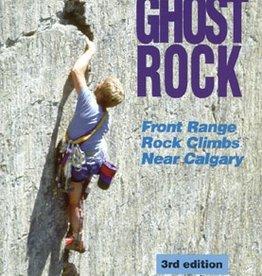 Rocky Mountain Books Rocky Mountain Books Ghost Rock, Front Range Climbs Near Calgary, 3rd Edition