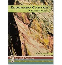 Sharp End Sharp End Eldorado Canyon: A Climbing Guide