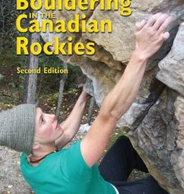 Rocky Mountain Books Rocky Mountain Books Bouldering in the Canadian Rockies, 2nd edition