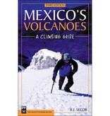 Mountaineers Mountaineers Books Mexicos Volcanoes A Climbing Guide, 3rd Edition