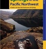 Falcon Falcon Hiking Hot Springs in the Pacific Northwest 5th Ed.