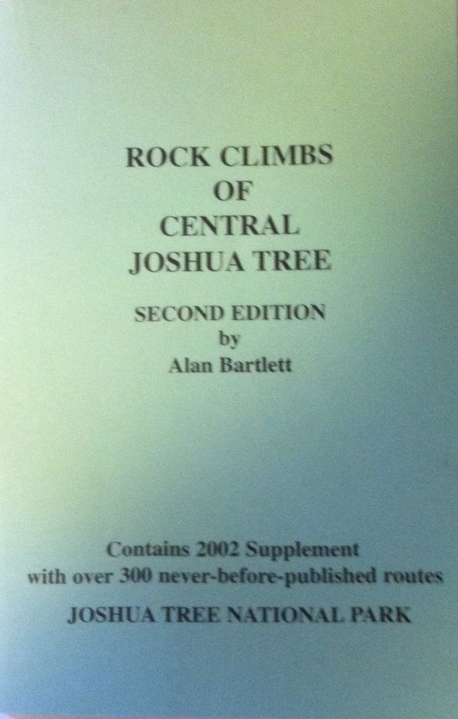 Falcon Alan Bartlett Rock Climbs of Central Joshua Tree, 2nd Edition