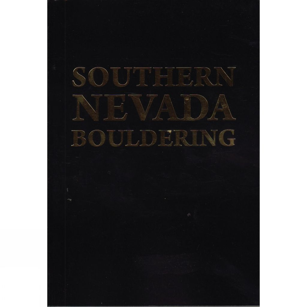 Snell Press Southern Nevada Bouldering