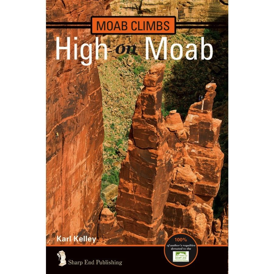 Sharp End Sharp End High on Moab