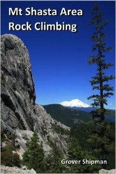 Partner's West Mt. Shasta Area Rock Climbing
